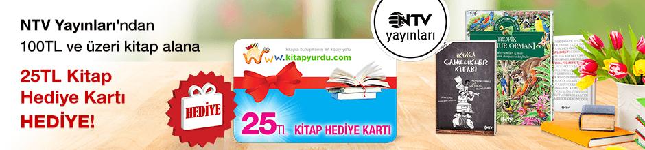 NTV Yayınları'ndan 100TL ve üzeri kitap alana ''Kitap Hediye Kartı (25 TL)'' Hediye...