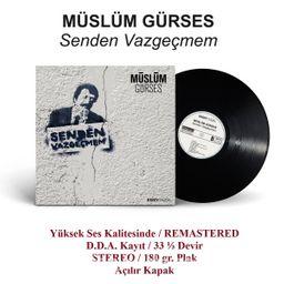 Senden Vazgeçmem - Müslüm Gürses (Plak)