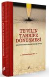 Te'vil'in Tahrife Dönüşmesi & Muhammed Esed ve Mustafa İslamoğlu Örneği