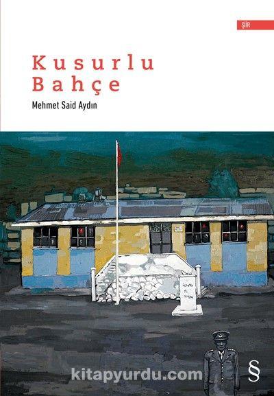Kusurlu Bahçe - Mehmet Said Aydın pdf epub