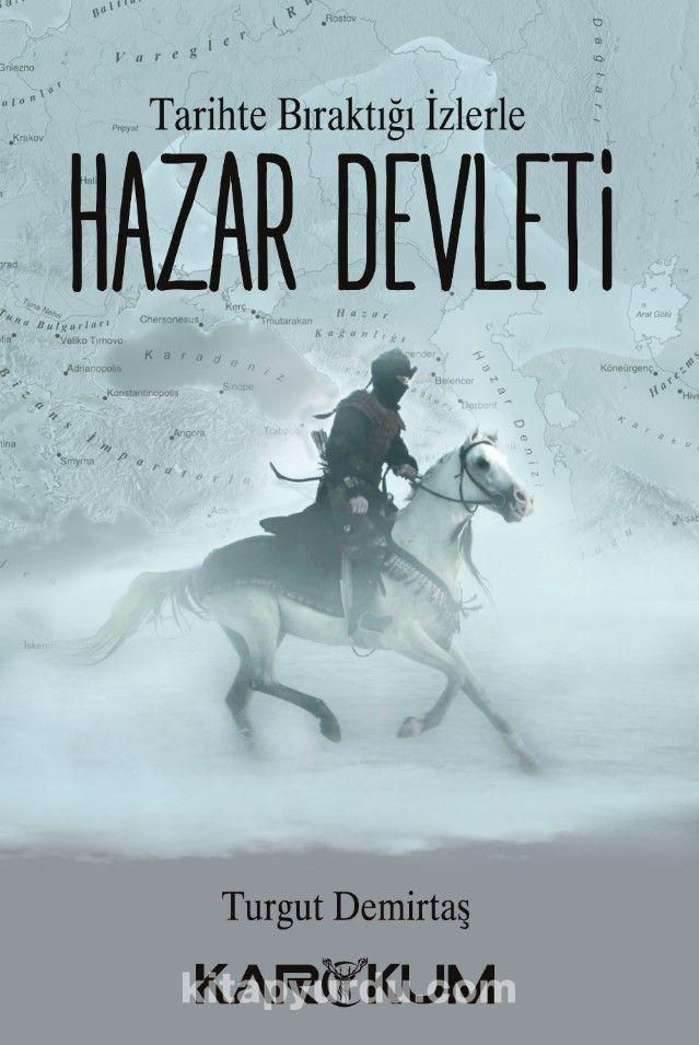 Tarihte Bıraktığı İzlerle Hazar Devleti - Turgut Demirtaş pdf epub