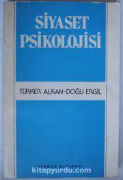 Siyaset Psikolojisi / Siyasal Toplumsallaşma ve Yabancılaşma (Kod: 5-B-31)