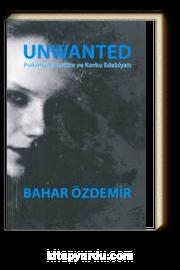 Unwanted & Psikolojik Gerilim ve Korku Edebiyatı