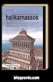 Bodrum Yarımadası, Halikarnassos ve Yakın Çevresi