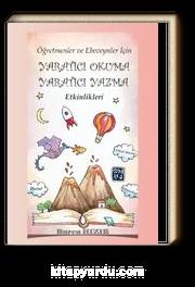 Öğretmen ve Ebeveynler İçin Yaratıcı Okuma &Yaratıcı Yazma Etkinlikleri