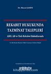 Rekabet Hukuknda Tazminat Talepleri & ABD, AB ve Türk Rekabet Hukuklarında