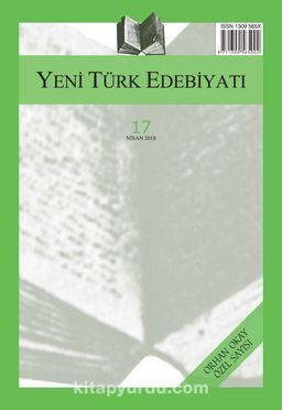 Yeni Türk Edebiyatı Hakemli Altı Aylık İnceleme Dergisi Sayı:17 Nisan 2018