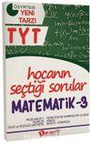 YKS 1. Oturum TYT Matematik 3 Hocanın Seçtiği Sorular