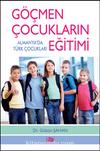 Göçmen Çocukların Eğitimi & Almanya'da Türk Çocukları