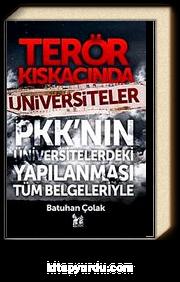 Terör Kıskacında Üniversiteler & PKK'nın Üniversitelerdeki Yapılanması Tüm Belgeleriyle