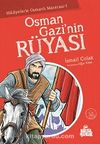 Osman Gazi'nin Rüyası / Hikayelerle Osmanlı Macerası 1