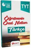 YKS 1. Oturum TYT Türkçe Öğretmenin Özel Notları
