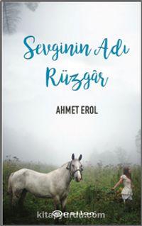 Sevginin Adı Rüzgar - Ahmet Erol pdf epub