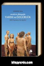 Modern Dünyada Tarım ve Özgürlük & MST-Topraksız Kır İşçileri
