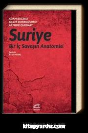 Suriye & Bir İç Savaşın Anatomisi