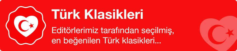Editörlerimiz tarafından seçilmiş, en beğenilen Türk klasikleri