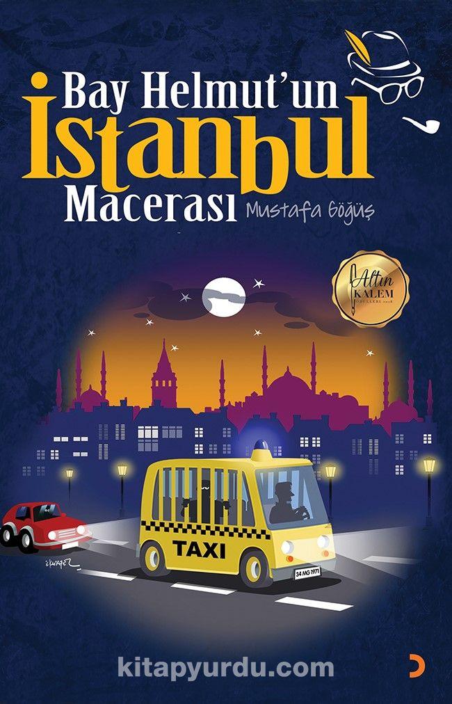 Bay Helmut'un İstanbul Macerası - Mustafa Göğüş pdf epub