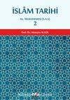 İslam Tarihi 2 & Hz. Muhammed (s.a.v.)
