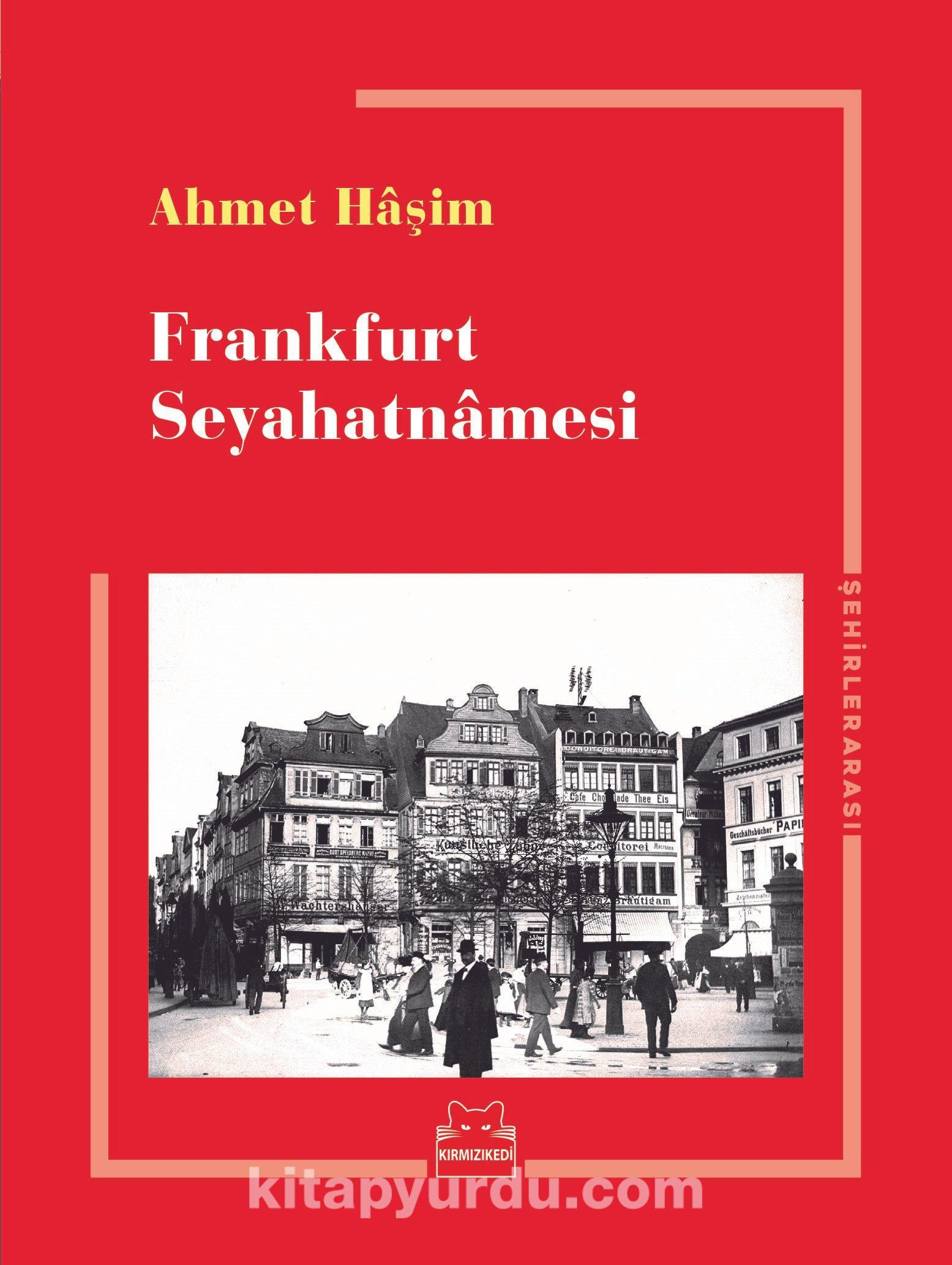 Frankfurt Seyahatnamesi - Ahmet Haşim pdf epub