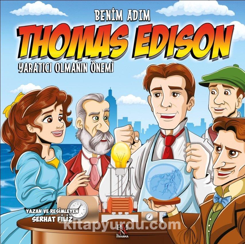 Benim Adım Thomas EdisonYaratıcı Olmanın Önemi - Serhat Filiz pdf epub