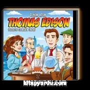 Benim Adım Thomas Edison & Yaratıcı Olmanın Önemi