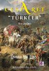 Cesaret - Türkler &  Bir Anlatı