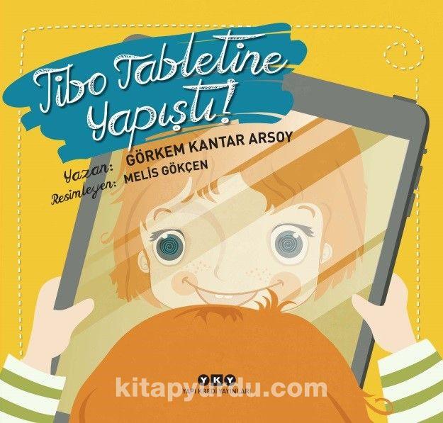 Tibo Tabletine Yapıştı! - GörkemKantar Arsoy pdf epub