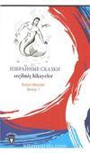 Seçilmiş Hikayeler / Rusca Hikayeler Seviye 1