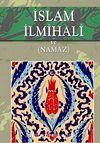 İslam İlmihali ve Namaz