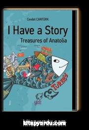 I Have a Story & Treasures of Anatolia
