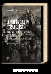 Lenin'in Seçim Stratejisi 1 &  Marx ve Engels'ten 1905 Devrimi'ne