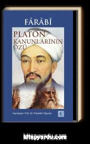 Farabi & Platon Kanunlarının Özü