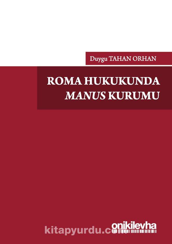 Roma Hukukunda Manus Kurumu - Duygu Tahan Orhan pdf epub