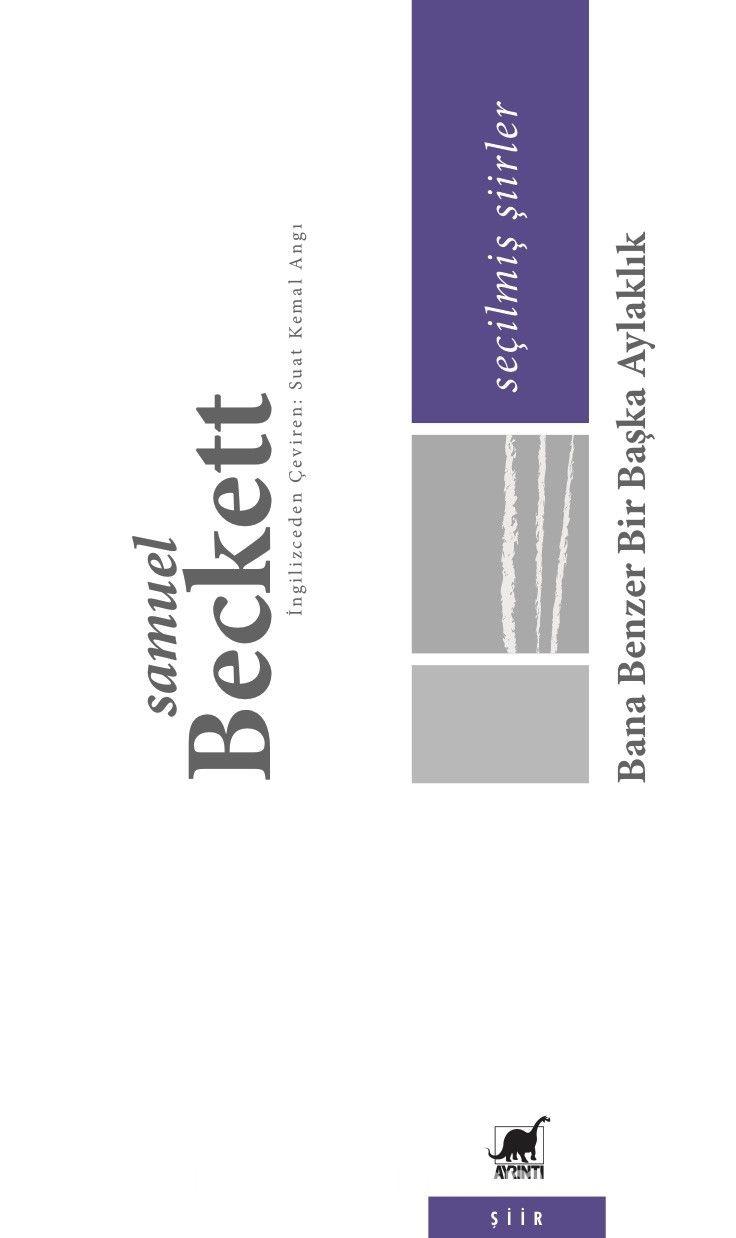 Bana Benzer Bir Başka AylaklıkSeçilmiş Şiirler - Samuel Beckett pdf epub