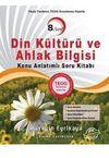 8.Sınıf Din Kültürü ve Ahlak Bilgisi Konu Anlatımlı Soru Kitabı