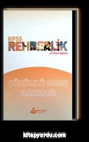 KPSS Rehberlik ve Özel Eğitim Çözümlü Soru Bankası