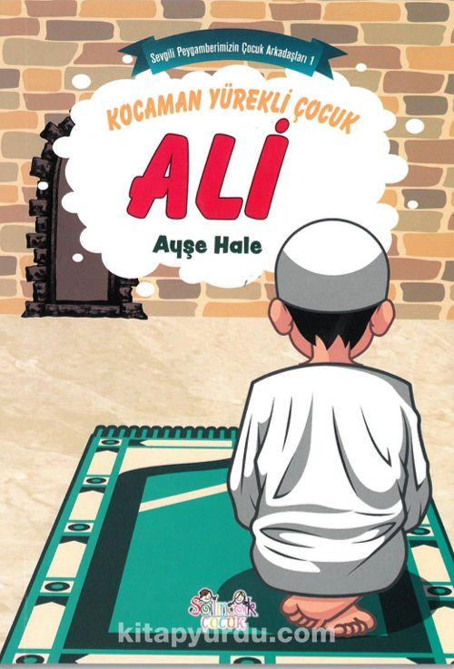 Kocaman Yürekli Ali - Ayşe Hale pdf epub