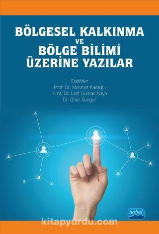 Bölgesel Kalkınma ve Bölge Bilimi Üzerine Yazılar - Kollektif pdf epub