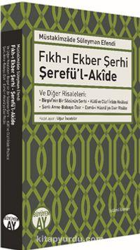 Fıkh-ı Ekber Şerhi Şerefü'l-Akide - Müstakimzade Süleyman Saadettin Efendi pdf epub