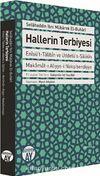 Hallerin Terbiyesi & Enisü't-Talibin ve Uddetü's-Salikin Makamat-ı Aliyye-i Nakşibendiyye