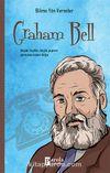 Graham Bell / Bilime Yön Verenler