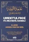 Umdet'ul Fıkhi Fi'l Mezheb'il Hanbeli & El-Umde Hanbeli Fıkhı'na Giriş