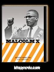 Aktivistler İçin Rehber: Malcolm X