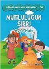 Mutluluğun Sırrı / Ailemle Mini Mini Hikayeler 10