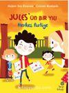 Jules'ün Bir Yılı: Herkes Partiye