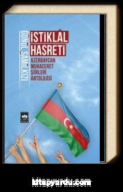 İstiklal Hasreti & Azerbaycan Muhaceret Şiirleri Antolojisi Gönül Şamilkızı