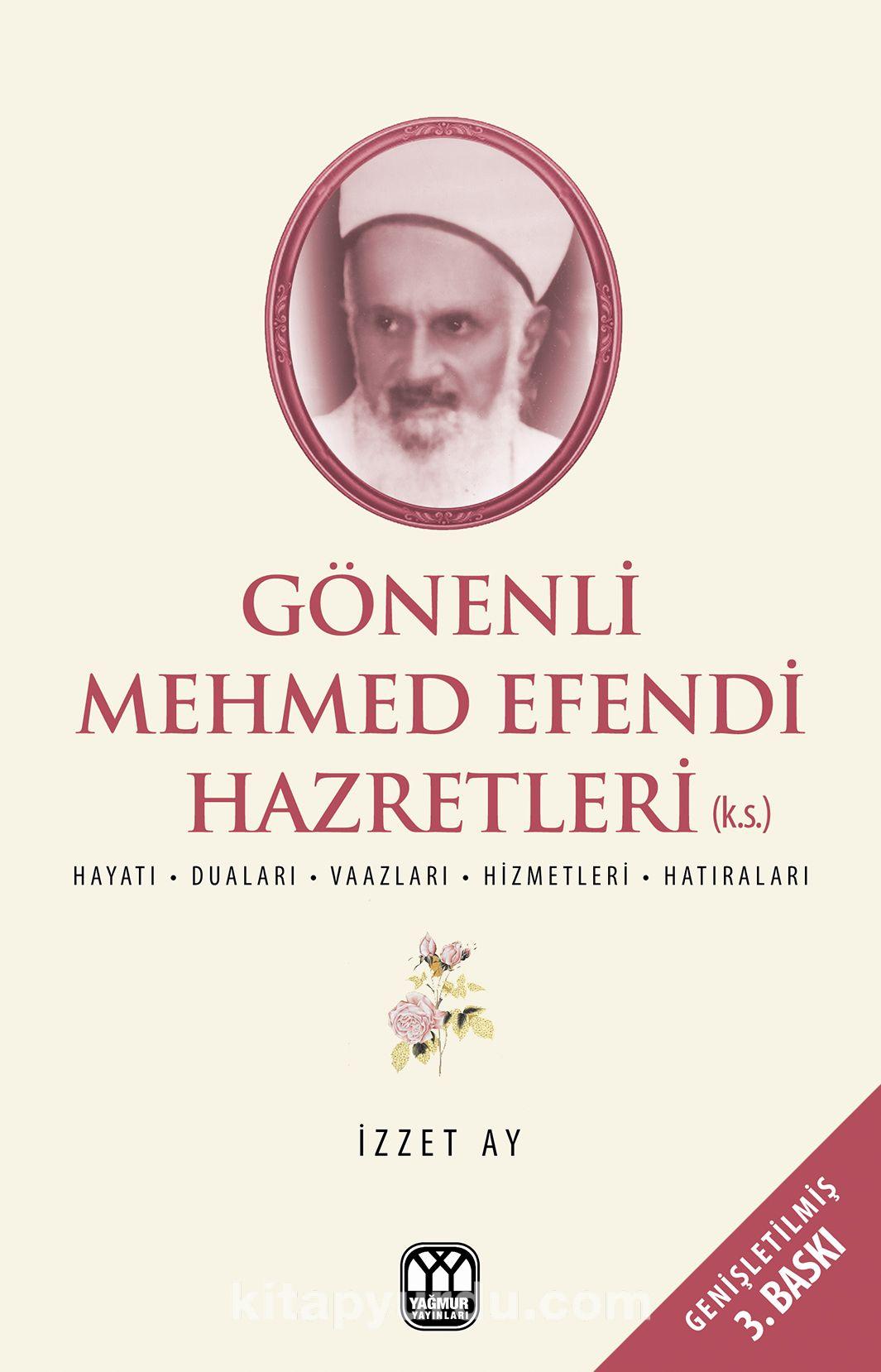Gönenli Mehmet EfendiHayatı, Duaları, Vaazları, Hizmetleri, Hatıraları - İzzet Ay pdf epub