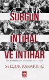 Sürgün, İntihal ve İntihar & Edebiyatımızın Siyasetle İmtihanı