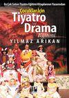 Çocuklar İçin Tiyatro ve Drama Eğitimi