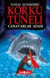 Korku Tüneli 2 / Canavarlar  Adası